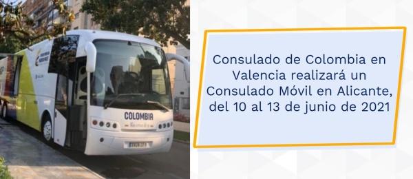 Consulado de Colombia en Valencia realizará un Consulado Móvil en Alicante, del 10 al 13 de junio de 2021