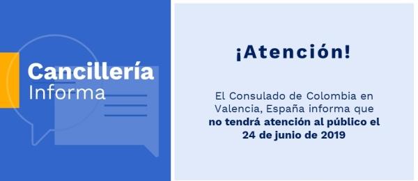 El Consulado de Colombia en Valencia, España no tendrá atención al público el 24 de junio de 2019