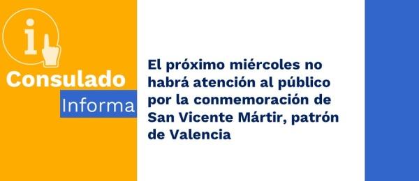 El próximo miércoles no habrá atención al público por la conmemoración de San Vicente Mártir, patrón de Valencia