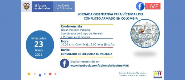 El Consulado de Colombia en Valencia invita a la jornada orientativa para víctimas del conflicto armado en Colombia, el 23 de junio de 2021