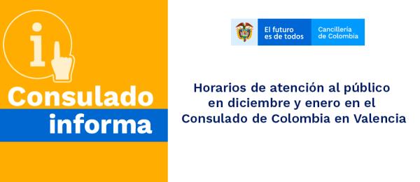Los horarios de atención al público en diciembre y enero en el Consulado de Colombia en Valencia